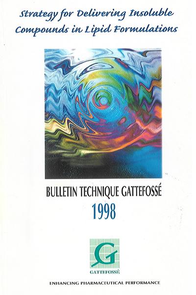 Bulletin Technique Gattefossé Journées Galéniques 1998