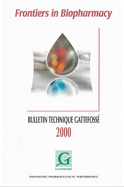 Bulletin Technique Gattefossé Journées Galéniques 2000