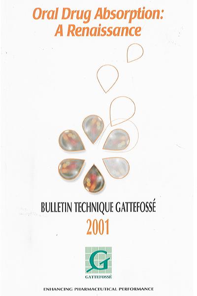 Bulletin Technique Gattefossé Journées Galéniques 2001