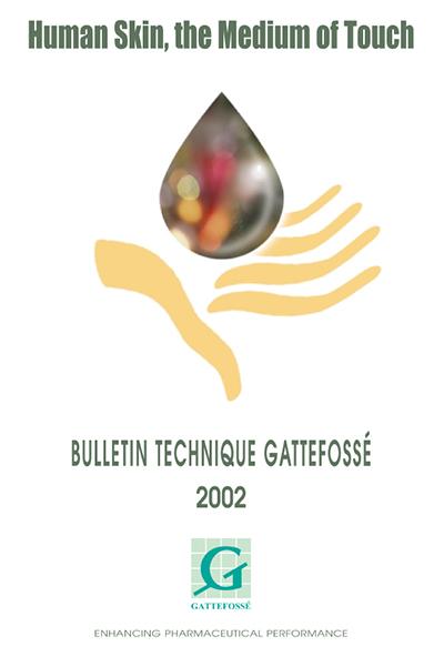 Bulletin Technique Gattefossé Journées Galéniques 2002