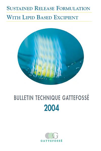 Bulletin Technique Gattefossé Journées Galéniques 2004