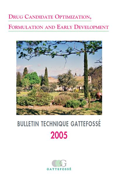 Bulletin Technique Gattefossé Journées Galéniques 2005