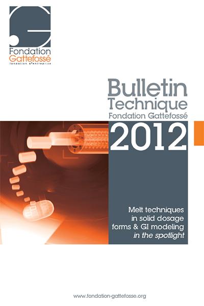 Bulletin Technique Gattefossé Journées Galéniques 2012